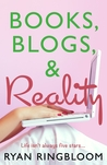 Books, Blogs, & Reality by Ryan Ringbloom