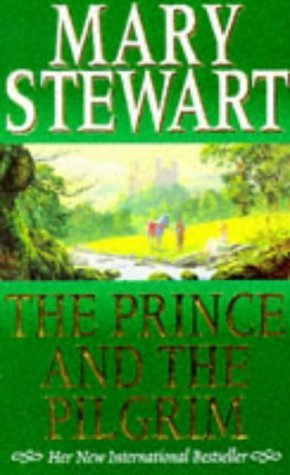the prince and the pilgrim classics of arthurian legend