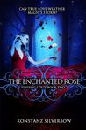 The Enchanted Rose (Finding Gold, #2)