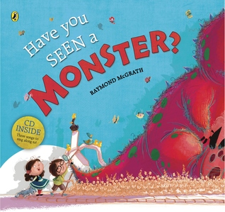 Have You Seen a Monster? by Raymond McGrath