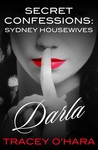 Darla (Secret Confessions: Sydney Housewives, #11)