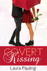Covert Kissing (Prom Impossible, #3)