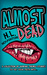 Almost Dead by H.L. Houghton