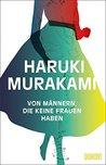 Von Männern, die keine Frauen haben by Haruki Murakami