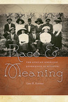 Race and Meaning: The African American Experience in Missouri
