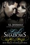 Light Shadows (Dark Light, #3)