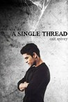 A Single Thread (The Web #2)
