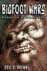 Redneck Apocalypse (Bigfoot War)