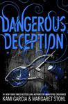 Dangerous Deception by Kami Garcia