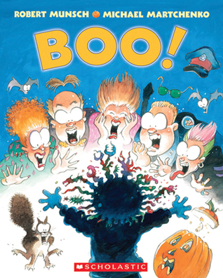 Boo! by Robert Munsch
