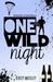One Wild Night (Guarded Hea...