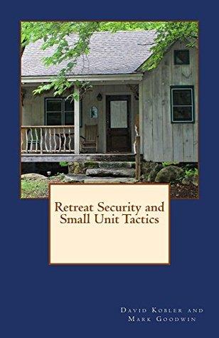 Retreat Security and Small Unit Tactics