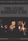 Your Lifelong Membership is Free by minusoneday