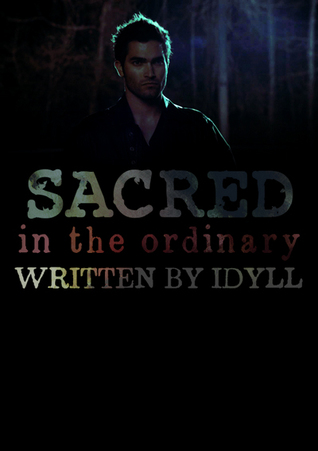 (Sacred) In the Ordinary