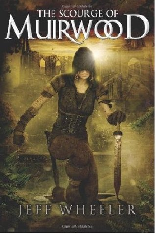 The Scourge of Muirwood (Legends of Muirwood, #3)