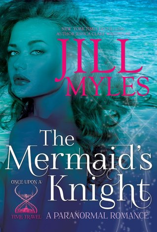 The Mermaid's Knight by Jill Myles