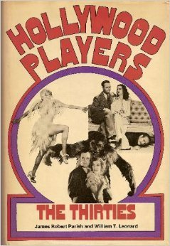 Hollywood Players, The Thirties
