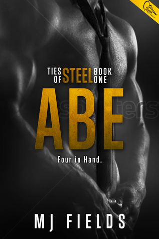 Abe: Four in Hand (Ties of Steel, #1)