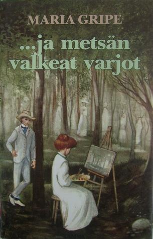 ...ja metsän valkeat varjot (Varjo #2)