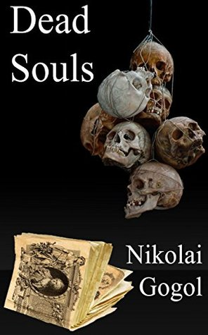 Dead Souls: English Version With Illustrations