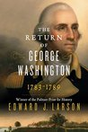 Book cover for The Return of George Washington: Uniting the States, 1783-1789