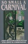 So Small A Carnival