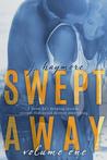 Swept Away Volume One (Swept Away #1)