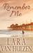 Remember Me by Lara Van Hulzen