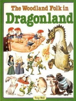 The Woodland Folk in Dragonland