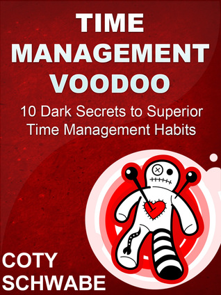 More Time in Ten: 10 Steps to Superior Time Management Habits