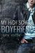 My High School Boyfriend