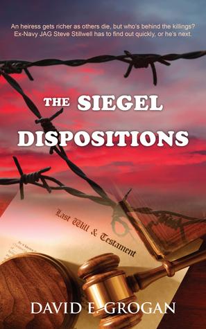 The Siegel Dispositions (Steve Stilwell #1)