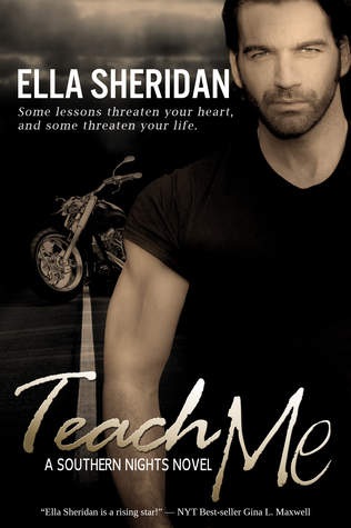 Teach Me (Southern Nights, #1) by Ella Sheridan
