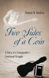 Two Sides of a Coin: A Story of a Transgender's Emotional Struggle