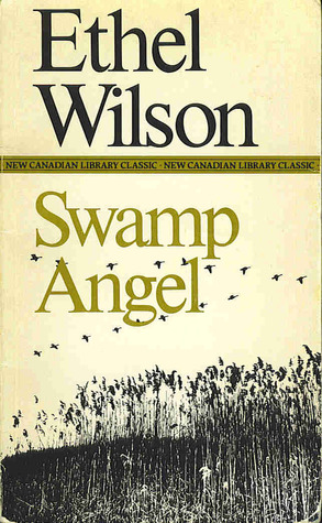 swamp angel ethel wilson essay Complete summary of ethel davis bryant's swamp angel enotes plot summaries cover all the significant action of swamp angel.