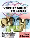 Unbroken Circles for Schools by Ken      Johnson