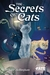 The Secrets of Cats - A World of Adventure for Fate Core by Richard   Bellingham