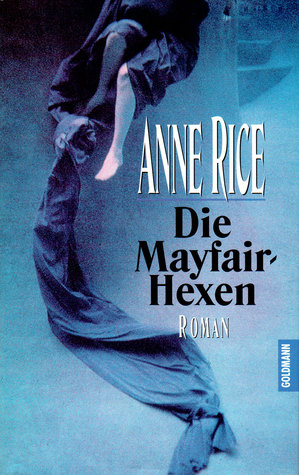Ebook Die Mayfair- Hexen by Anne Rice DOC!