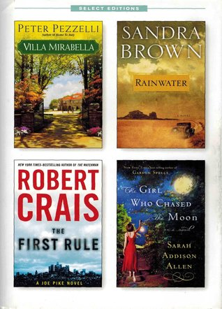 Reader's Digest Select Editions, Volume 310, 2010 #4: Villa Mirabella / Rainwater / The First Rule / The Girl Who Chased the Moon