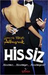 Hissiz by Lemariz Müjde Albayrak