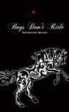 Boys Don't Ride by Katharina Marcus