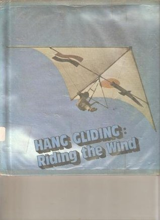 Hang Gliding: Riding the Wind