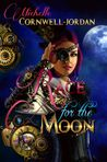 Race For The Moon (The Moon Series)