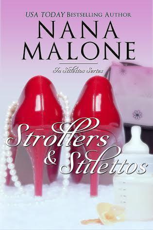 Strollers & Stilettos (In Stilettos, #4)