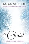 The Chalet (Submissive, #3.5)