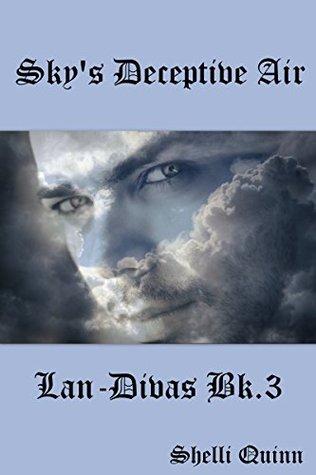 Sky's Deceptive Air: Lan-Divas bk 3 (The Women of Landry's landing and The Fabrizio men Book 11)