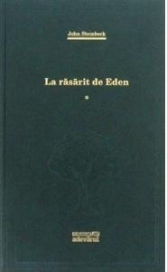 La răsărit de Eden (volumul 1)