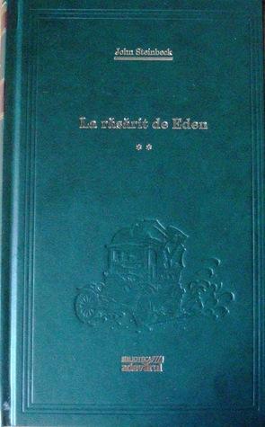 La răsărit de Eden (volumul 2)