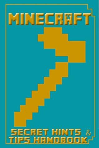 Minecraft: Book of Secrets (Book of Minecraft - Unofficial Minecraft Guides - Minecraft Books for kids, Minecraft Handbooks, Childrens minecraft books 5)