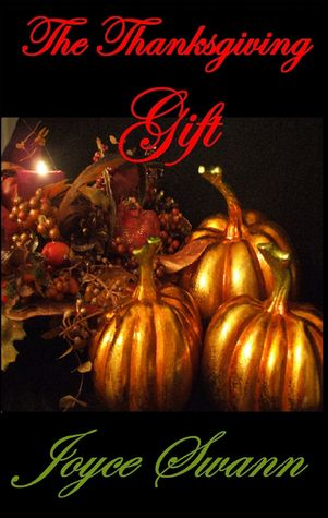 The Thanksgiving Gift (The Holiday Collection #1)